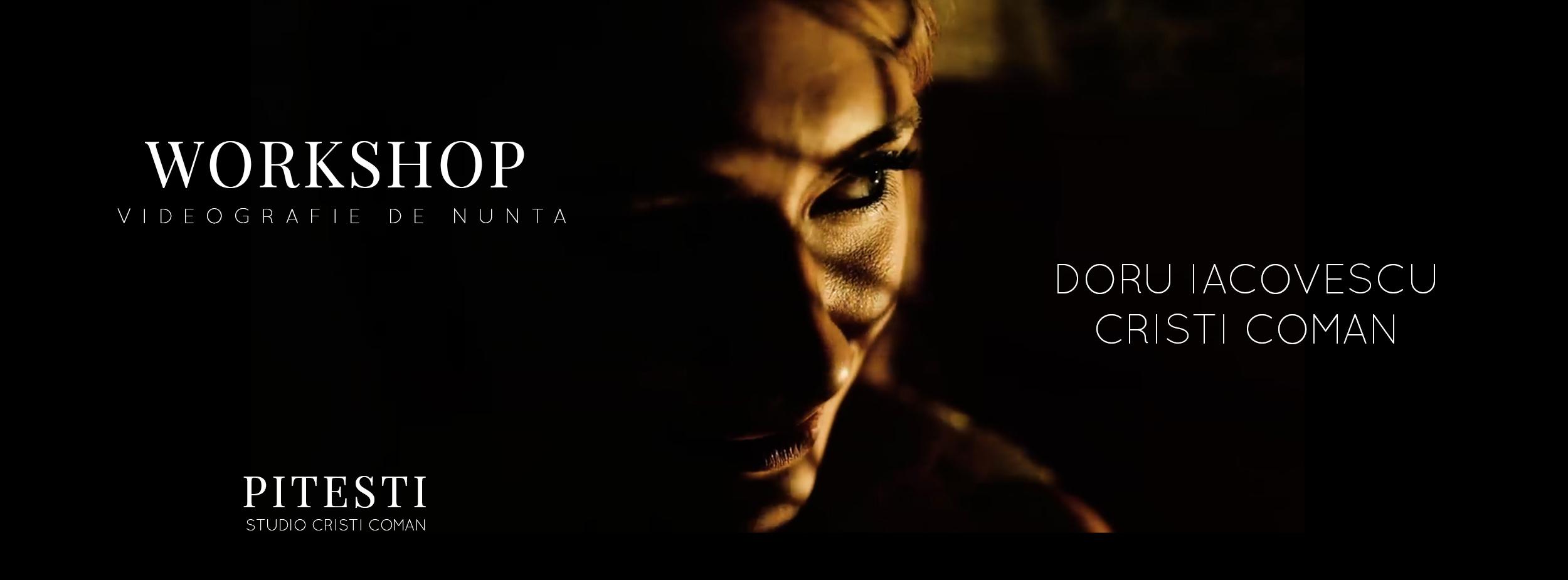 Workshop Videografie - Doru Iacovescu & Cristi Coman