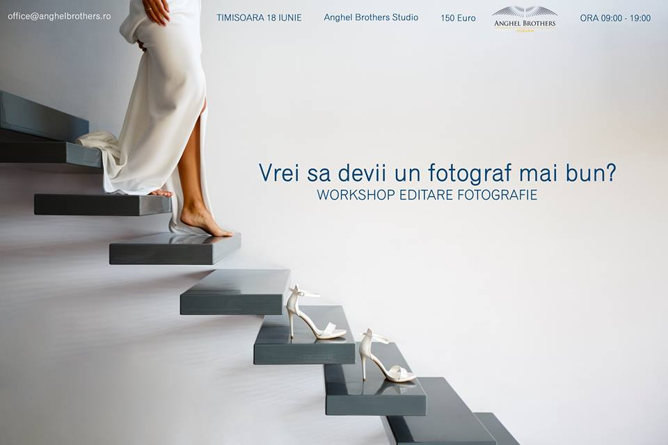 Workshop editare fotografie - Anghel Brothers