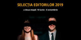 Selecția Editorilor 2019 - a doua etapă